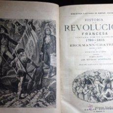 Libros antiguos: LIBRO *HISTORIA DE LA REVOLUCIÓN FRANCESA CONTADA POR UN ALDEANO 1789-1815* MADRID 1881.. Lote 54126022