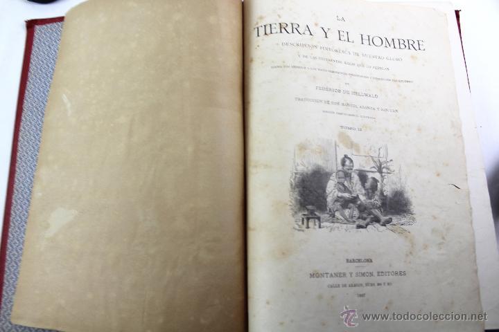 Libros antiguos: L-3110 LA TIERRA Y EL HOMBRE. 2 TOMOS. ED. MONTANER Y SIMON 1886-87 - Foto 2 - 54264056
