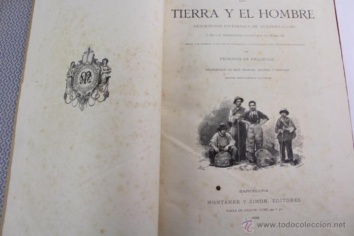 Libros antiguos: L-3110 LA TIERRA Y EL HOMBRE. 2 TOMOS. ED. MONTANER Y SIMON 1886-87 - Foto 6 - 54264056