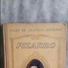 Libros antiguos: VIDA DE PIZARRO. MANUEL DE MONTOLIU. SEIX Y BARRAL 1934. Lote 54295474
