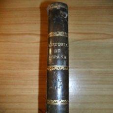 Libros antiguos: ANTIGUO LIBRO DE TEXTO DE HISTORIA DE ESPAÑA / HISTORIA UNIVERSAL (SIGLO XIX). Lote 54428220