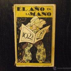 Libros antiguos: EL AÑO EN LA MANO 1922. Lote 54530787