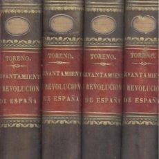 Libros antiguos: CONDE DE TORENO. HISTORIA DEL LEVANTAMIENTO, GUERRA Y REVOLUCIÓN DE ESPAÑA. 4 VOLS. MADRID, 1848. S5. Lote 54631718