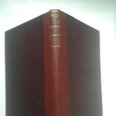 Libros antiguos: HISTORIA DE GALICIA. POR RAMÓN MARCOTE. LA HABANA. AÑO 1925.. Lote 54673681