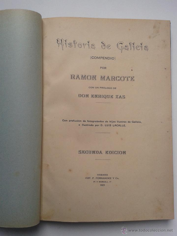 Libros antiguos: Historia de Galicia. Por Ramón Marcote. La Habana. Año 1925. - Foto 4 - 54673681