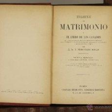 Libros antiguos: 6997 - HIGIENE DEL MATRIMONIO. P. FELIPE MONLAU. EDI. GANIER HERMANOS. S/F.. Lote 52364068
