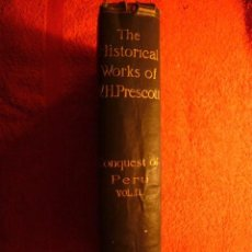 Libros antiguos: W. H. PRESCOTT: - THE COMPLETE WORKS. THE HISTORY OF THE CONQUEST OF PERU - (TOMO II) (LONDON, 1896). Lote 55153841