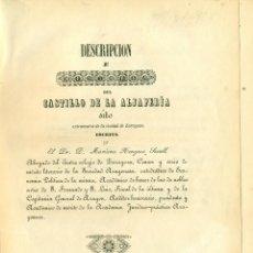 Libros antiguos: ZARAGOZA. CASTILLO DE LA ALJAFERIA. MARIANO NOUGUES SECALL. AÑO 1846. ORIGINAL. MUY RARO.. Lote 55714941