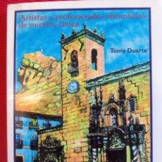 Libros antiguos: ARTISTAS Y PROFESIONALES ALICANTINOS DE NUESTRA EPOCA-TOMY DUARTE . Lote 55730672