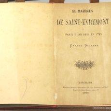 Libros antiguos: 7513 - EL MARQUÉS DE SAINT-EVREMONT. CARLOS DICKENS. TIP. LA HORMIGA DE ORO. 1893.. Lote 56762772