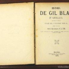 Libros antiguos: 7519 - HISTORIA DE GIL BLAS DE SANTILLANA. PADRE ISLA. IMP. LUIS TASSO. 1874.. Lote 56796703