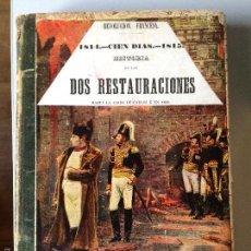 Libros antiguos: HISTORIA DE LAS DOS RESTAURACIONES HASTA LA CAIDA DE CARLOS X EN 1830. TOMO 1º. REVOLUCION FRANCESA. Lote 56882019