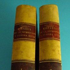 Libros antiguos: HISTORIA DE LA INTERINIDAD Y GUERRA CIVIL DE ESPAÑA DESDE 1868 POR D. ILDEFONSO ANTONIO BERMEJO. Lote 57332972