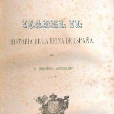 Libros antiguos: M. ANGELÓN - ISABEL II. HISTORIA DE LA REINA DE ESPAÑA - 17 LITOGRAFÍAS EUSEBIO PLANAS (COMPLETO). Lote 57414659