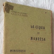 Libros antiguos: MANRESA 1906 * LA CEQUIA DE MANRESA * JOAQUIM SARRET I ARBOS 1ª EDICION 232 PAGINAS. Lote 57545786
