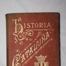 Libros antiguos: HISTORIA DE CATALUÑA 1898 ANTONI BORI Y FONTESTÁ. TAPA DURA. 344 PÁGINAS.. Lote 57611173