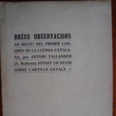 Libros antiguos: PRIMER CONGRÉS INTERNACIONAL LLENGUA CATALANA. BARCELONA, 1906.. Lote 57924597