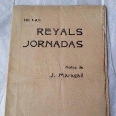 Libros antiguos: BARCELONA 1904 * DE LAS REYALS JORNADAS NOTAS DE J. MARAGALL * NARRA VISITA DE ALFONSO XIII . Lote 58101654