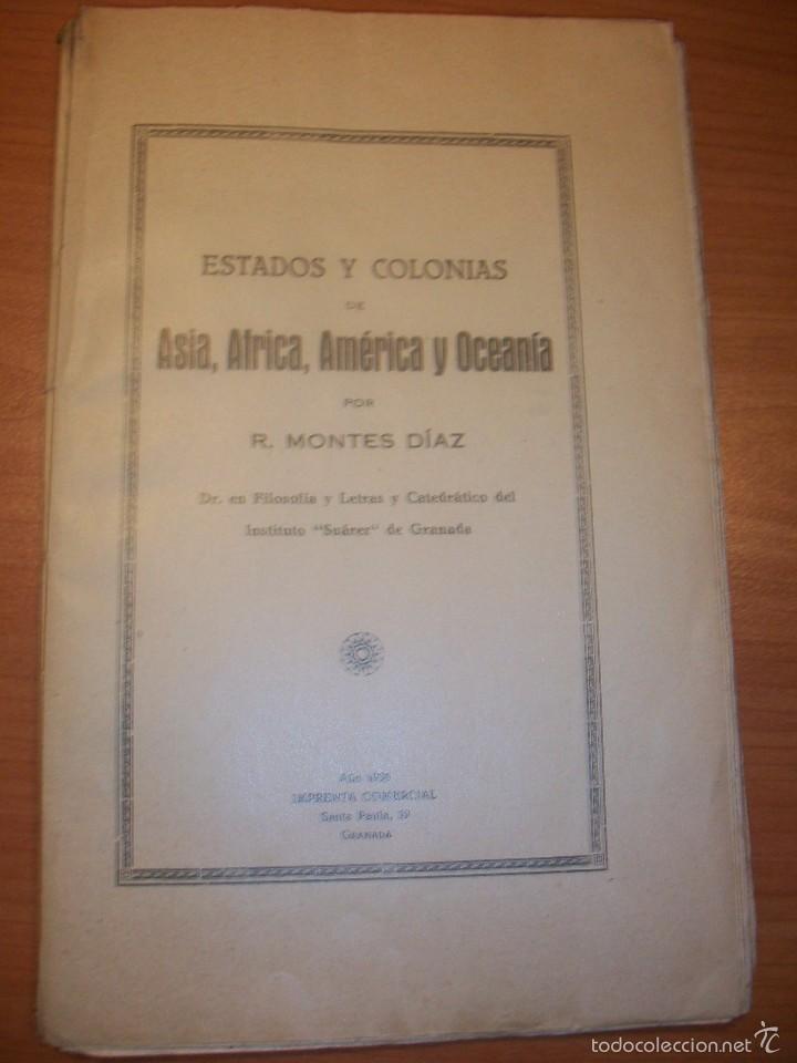 ESTADOS Y COLONIAS DE ASIA. ÁFRICA, AMÉRICA Y OCEANÍA. MONTES DÍAZ. AÑO 1936 (Libros antiguos (hasta 1936), raros y curiosos - Historia Moderna)