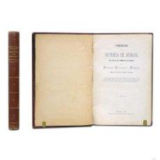 Burgos, 1882. Compendio de la historia de Burgos para uso de los alumnos de las escuelas.