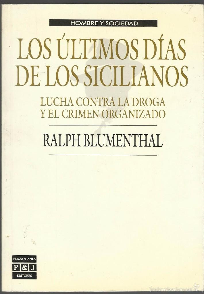LOS ULTIMOS DIAS DE LOS SICILIANOS (Libros antiguos (hasta 1936), raros y curiosos - Historia Moderna)