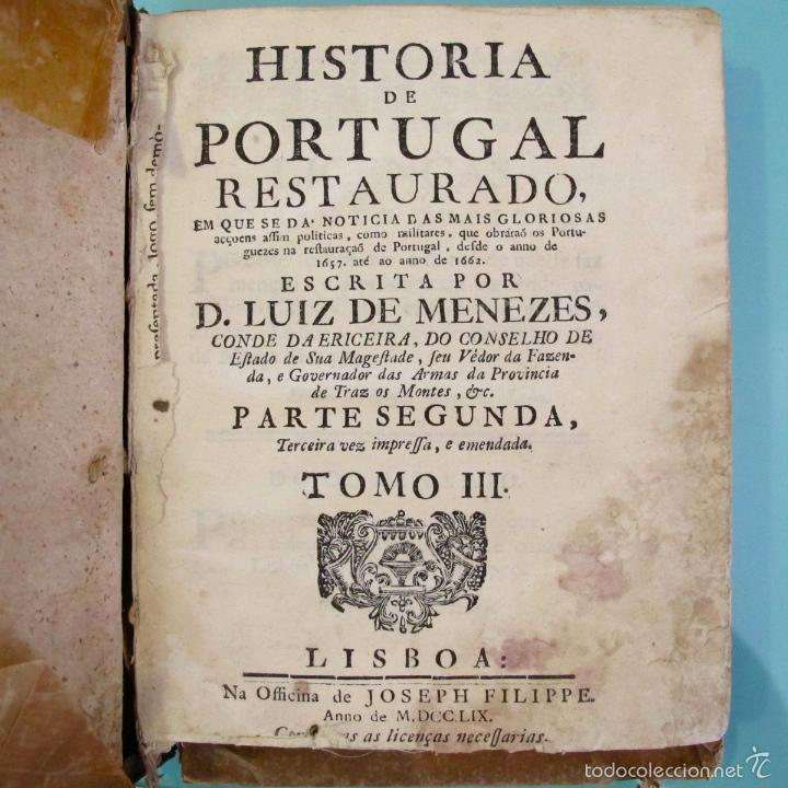 HISTORIA DE PORTUGAL RESTAURADO MENEZES S XVIII JOSEPH FILIPPE LIVRO LIBRO ANTIGUO (Libros antiguos (hasta 1936), raros y curiosos - Historia Moderna)