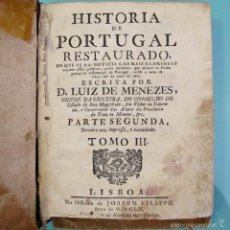 Libros antiguos: HISTORIA DE PORTUGAL RESTAURADO MENEZES S XVIII JOSEPH FILIPPE LIVRO LIBRO ANTIGUO. Lote 58607037