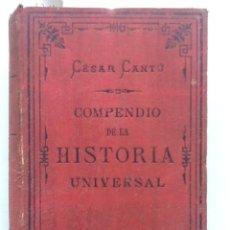 Libros antiguos: COMPENDIO DE LA HISTORIA UNIVERSAL. 1883 CESAR CANTU. Lote 59980027