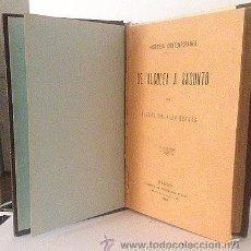 Libros antiguos: DE ALCOLEA A SAGUNTO. (1899) VILLALBA HERVÁS. TELA CONSEVANDO CUBIERTAS. Hª DE ESPAÑA. ISABEL II. Lote 60041215