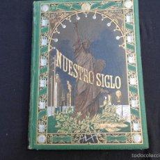 Libros antiguos: NUESTRO SIGLO // OTTO VON LEIXNER // 1883 MONTANER Y SIMON - BARCELONA. Lote 60368827