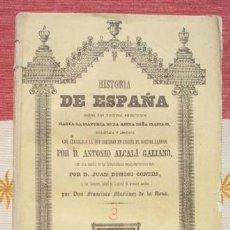 Libros antiguos: ALCALÁ GALIANO : HISTORIA DE ESPAÑA TOMO III:. Lote 60822105