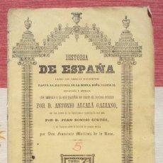 Libros antiguos: ALCALÁ GALIANO : HISTORIA DE ESPAÑA . TOMO V: DE FELIPE II A CARLOS III. Lote 60822137