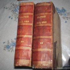 Libros antiguos: EL PAIS DEL ORO, POR GARCILASO EDITOR URBAN MANINI 1869-70 TOMOS 1-2 Y 3-4. Lote 61145199