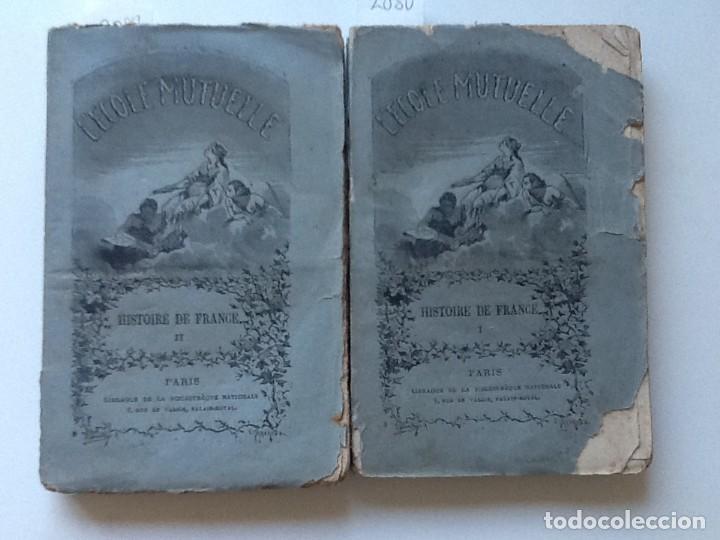 HISTOIRE DE FRANCE 2 VOL. 1875 L'ECOLE MUTUELLE (Libros antiguos (hasta 1936), raros y curiosos - Historia Moderna)