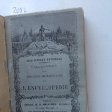Libros antiguos: DICOURS PRELIMINAIRE DE L'ENCYCLOPEDIE . 1872 ALEMBERT. Lote 61809388
