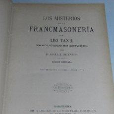 Libros antiguos: (M) D ANGEL Z DE CANCIO - LOS MISTERIOS DE LA FANCMASONERIA POR LEO TAXIL, 1887, ILUSTRADA. Lote 61914580