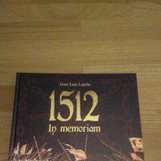 Libros antiguos: NAVARRA 1512, IN MEMORIAM, JUAN LUIS LANDA. Lote 102607698
