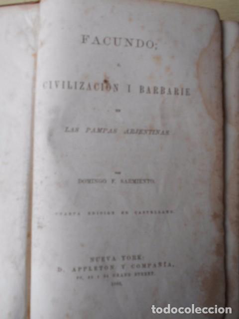 Libros antiguos: Facundo; ó Civilización i Barbarie en las Pampas Arjentinas 1868 Sarmiento con retrato. - Foto 5 - 62532392