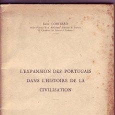 Libros antiguos: L'EXPANSION DES PORTUGAIS DANS L'HISTOIRE DE LA CIVILISATION. JAIME CORTESAO. LISBONNE-ANVERS, 1930.. Lote 63581140