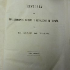Libros antiguos: CONDE DE TORENO HISTORIA DEL LEVANTAMIENTO Y REVOLUCIÓN DE ESPAÑA. Lote 68120737