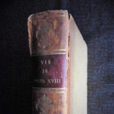Libros antiguos: VIE DE LOUIS XVIII - VIDA DE LUIS XVIII, REY DE FRANCIA Y DE NAVARRA (1821). ALFONSE DE BEAUCHAMP. Lote 69789245
