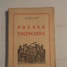 Libros antiguos: PRENSA VALENCIANA - JOSEP NAVARRO CABANÈS. Lote 69868713