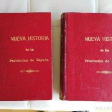 Libros antiguos: NUEVA HISTORIA DE ESPAÑA POR PROVINCIAS. 2 TOMOS 1903. Lote 72756331