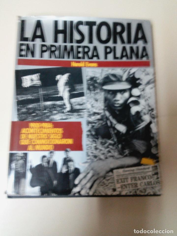 LA HISTORIA EN PRIMERA PLANA-HAROLD EVANS-EDITA TECHNIPRESS-1984-TAPA DURA-SOBRECUBIERTA (Libros antiguos (hasta 1936), raros y curiosos - Historia Moderna)