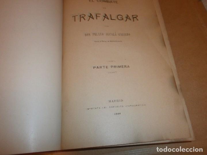 Libros antiguos: El Combate de Trafalgar P. Alcala Galiano Tomo I Madrid 1909 Imprenta del deposito Hidrografico - Foto 3 - 75141647