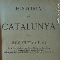 Libros antiguos: HISTORIA DE CATALUNYA. AULESTIA Y PIJOAN, ANTONI. Lote 75418157