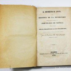 Libros antiguos: EL MOVIMIENTO DE ESPAÑA HISTORIA DE LA REVOLUCION DE LAS COMUNIDADES DE CASTILLA 1840 COMUNEROS. Lote 75732007