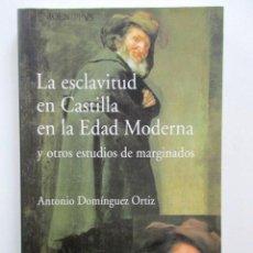 Alte Bücher - LA ESCLAVITUD EN CASTILLA EN LA EDAD MODERNA Y OTROS ESTUDIOS DE MARGINADOS, INCLUYE GASTOS ENVÍO - 76406227