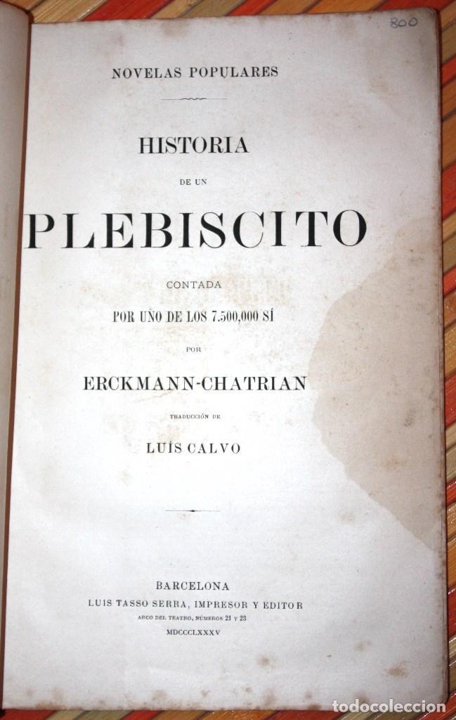 Libros antiguos: HISTORIA DE UN PLEBISCITO CONTADA POR UNO DE LOS 7.500.000 SÍ, 1885 ERCKMANN-CHATRIAN - Foto 3 - 76680071
