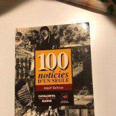 Libros antiguos: 100 NOTICIES D'UN SEGLE. Lote 76929909